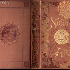 Libros antiguos: GASPAR NÚÑEZ DE ARCE :MISCELÁNEA LITERARIA (ARTE Y LETRAS CORTEZO, 1886). Lote 227024770
