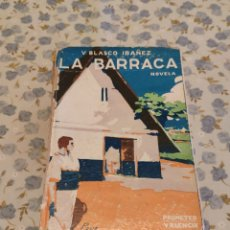 Libros antiguos: LA BARRACA (V. BLASCO IBAÑEZ) (ED. PROMETEO) (1919). Lote 227272310