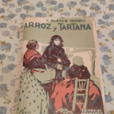 Libros antiguos: ARROZ Y TARTANA (V. BLASCO IBAÑEZ) (ED. PROMETEMO) (AÑOS 10). Lote 227273050
