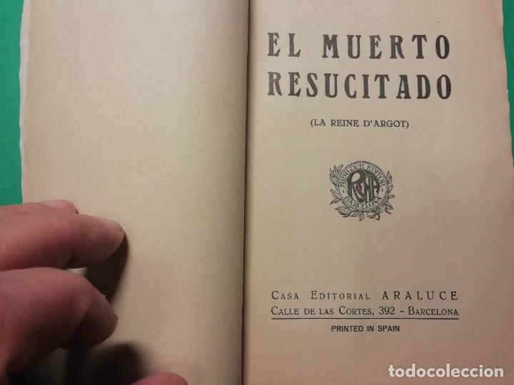 Libros antiguos: EL MUERTO RESUCITADO (LA REINE DARGOT) AÑO 1926 DE MICHEL ZÈVACO - Foto 2 - 227603815