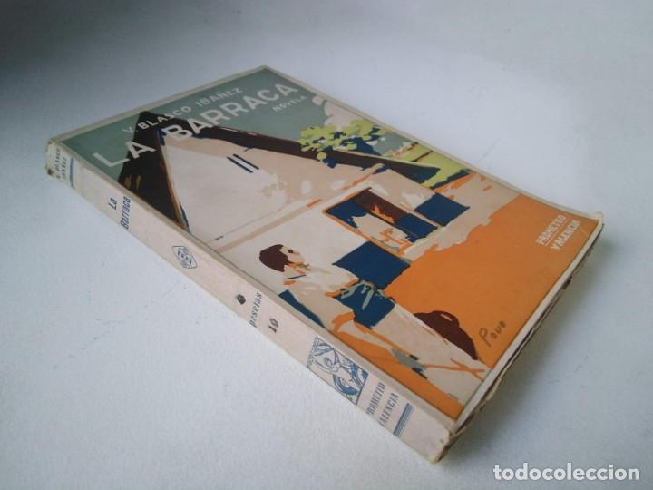 VICENTE BLASCO IBÁÑEZ. LA BARRACA (Libros antiguos (hasta 1936), raros y curiosos - Literatura - Narrativa - Clásicos)