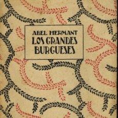 Libros antiguos: LOS GRANDES BURGUESES. Lote 228415605