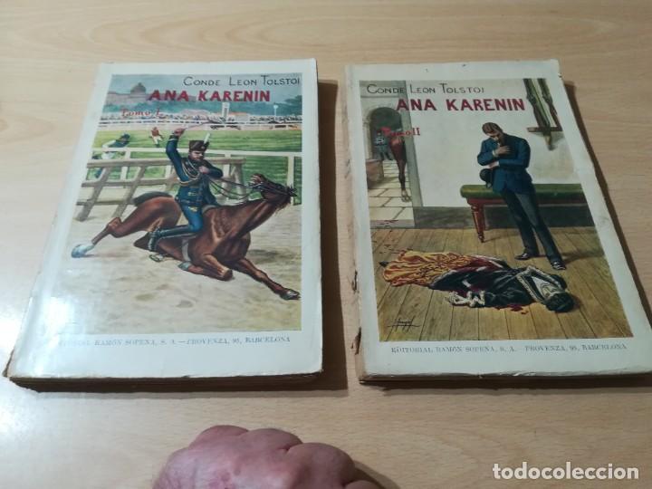 CONDE LEON TOLSTOI : ANA KARENIN - KARENINA - TOMO I Y II - SOPENA 1936 (Libros antiguos (hasta 1936), raros y curiosos - Literatura - Narrativa - Clásicos)