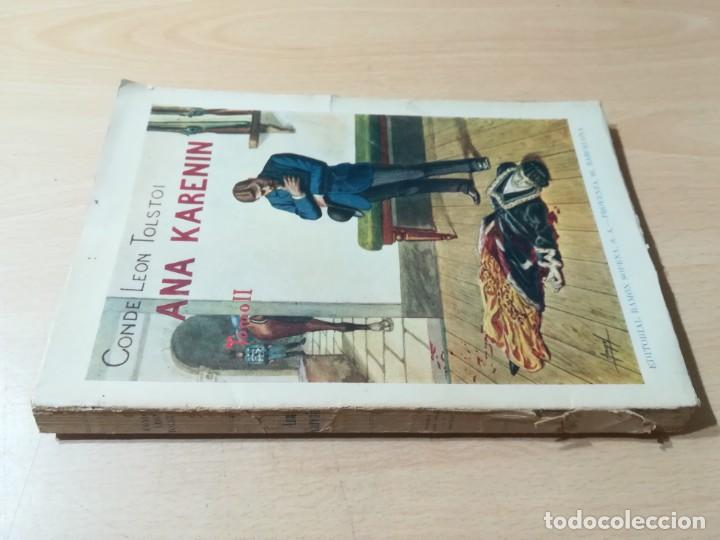 Libros antiguos: CONDE LEON TOLSTOI : ANA KARENIN - KARENINA - TOMO I Y II - SOPENA 1936 - Foto 2 - 228684065