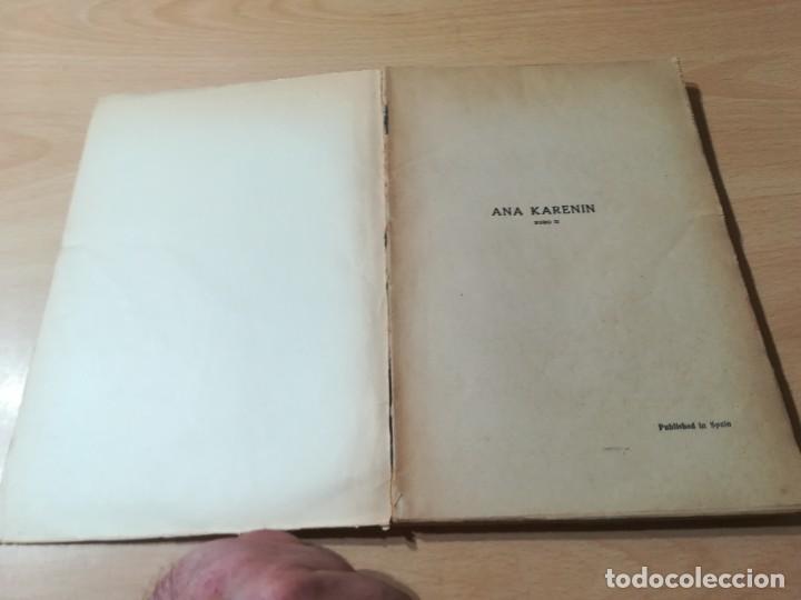 Libros antiguos: CONDE LEON TOLSTOI : ANA KARENIN - KARENINA - TOMO I Y II - SOPENA 1936 - Foto 4 - 228684065