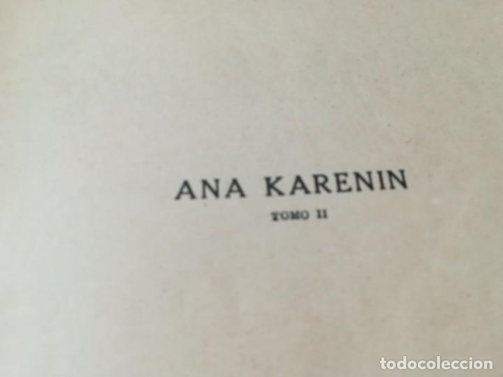Libros antiguos: CONDE LEON TOLSTOI : ANA KARENIN - KARENINA - TOMO I Y II - SOPENA 1936 - Foto 5 - 228684065