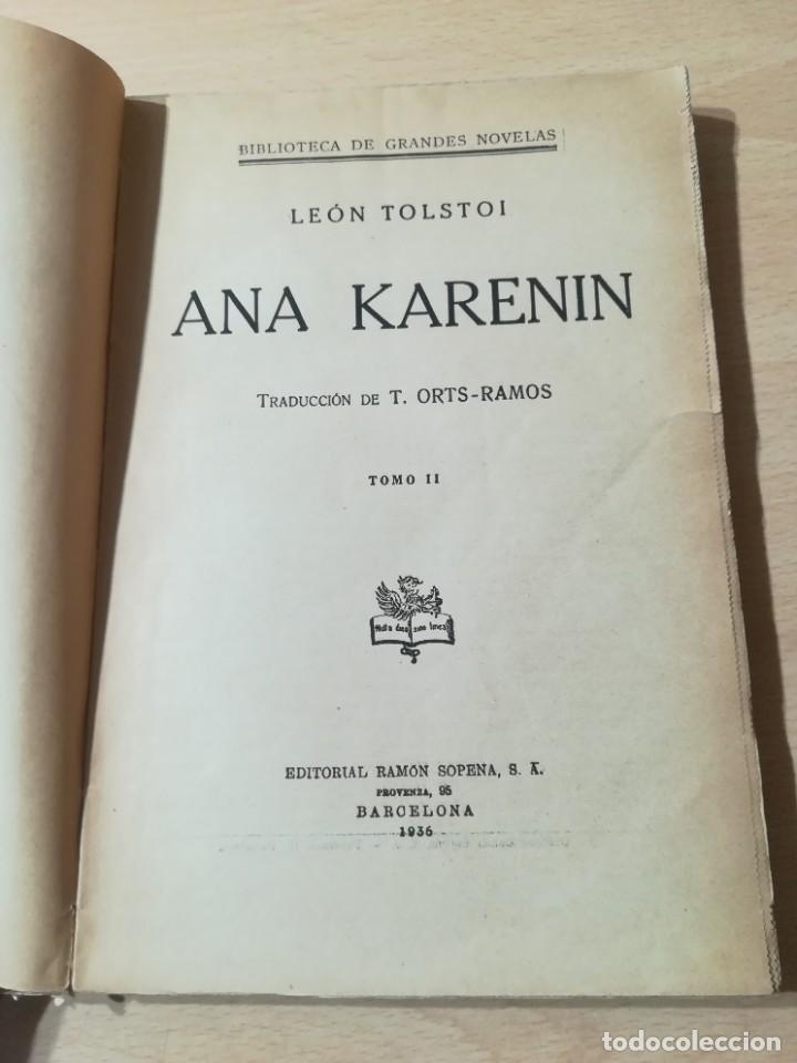 Libros antiguos: CONDE LEON TOLSTOI : ANA KARENIN - KARENINA - TOMO I Y II - SOPENA 1936 - Foto 6 - 228684065