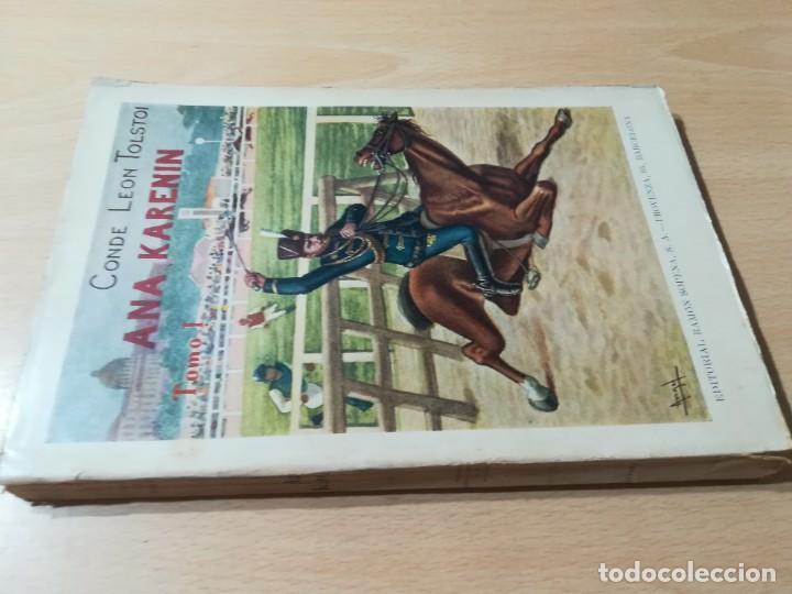 Libros antiguos: CONDE LEON TOLSTOI : ANA KARENIN - KARENINA - TOMO I Y II - SOPENA 1936 - Foto 11 - 228684065