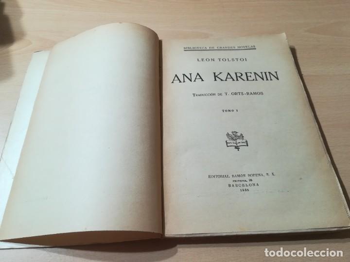 Libros antiguos: CONDE LEON TOLSTOI : ANA KARENIN - KARENINA - TOMO I Y II - SOPENA 1936 - Foto 13 - 228684065