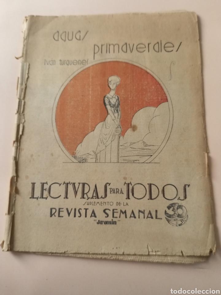 AGUAS PRIMAVERALES IVÁN TURGUENEF 1932 LECTURA PARA TODOS JEROMIN (Libros antiguos (hasta 1936), raros y curiosos - Literatura - Narrativa - Clásicos)