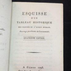 Libros antiguos: ESQUISSE D'UN TABLEAU HISTORIQUE DES PROGRES DE L'ESPRIT HUMAIN. 1798 GÉNES. REENCUADERNADO. FRANCÉS. Lote 229007005