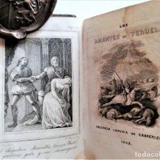 Libros antiguos: ARAGON,LITERATURA ESPAÑOLA,LIBRO -LOS AMANTES DE TERUEL- AÑO 1838, SIGLO XIX,RAREZA BIBLIOFILOS.. Lote 229975070