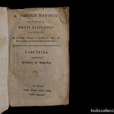 Libros antiguos: VIRGILIO CON NOTAS, BUCÓLICA Y GEÓRGICA, 1804, PERGAMINO.. Lote 230056590