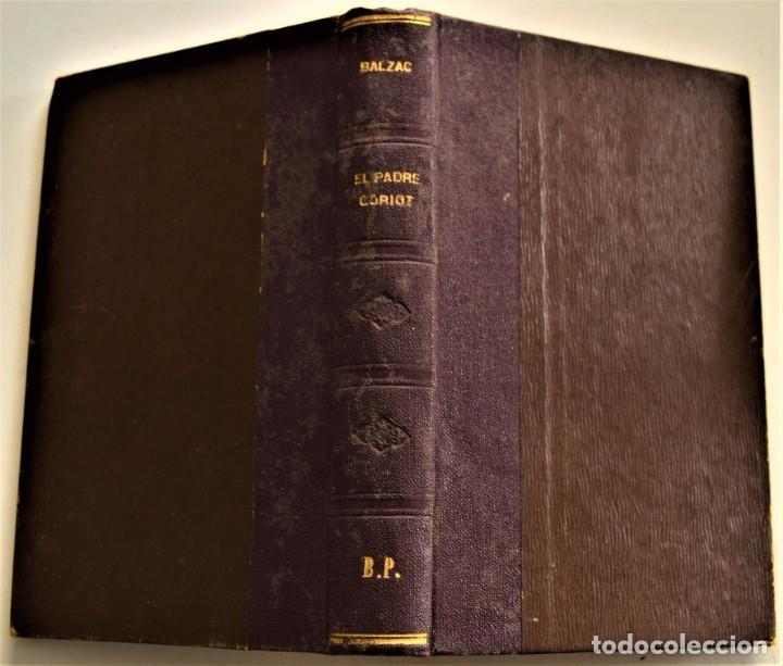 Libros antiguos: LOTE 7 LIBROS DE HONORE DE BALZAC DE LA COMEDIA HUMANA EDITADOS POR LUIS TASSO PRINCIPIOS SIGLO XX - Foto 22 - 230058240