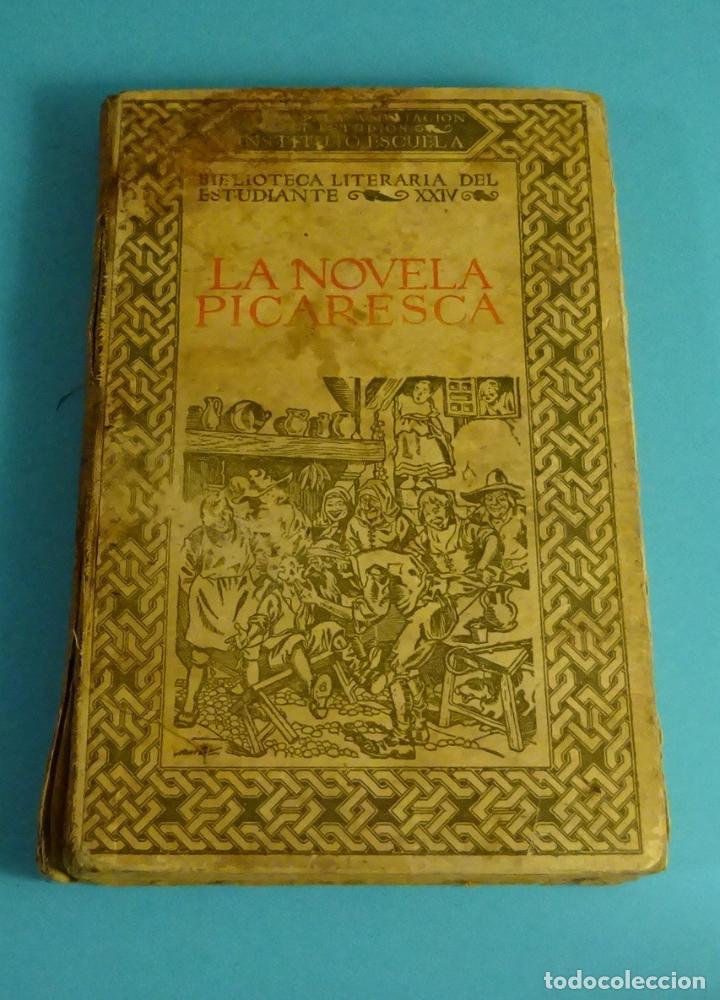 LA NOVELA PICARESCA. SELECCIÓN F. RUIZ MORCUENDE. DIBUJOS F. MARCO. COMISARIADO III CUERPO EJERCITO (Libros antiguos (hasta 1936), raros y curiosos - Literatura - Narrativa - Clásicos)