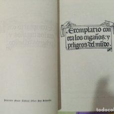 Libros antiguos: EXEMPLARIO CONTRA LOS ENGAÑOS Y PELIGROS DEL MUNDO (FACSIMIL). Lote 232074150
