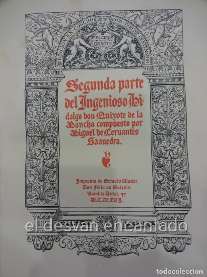 Libros antiguos: DON QUIXOTE DE LA MANCHA. Tomo II. Octavio Viader. San Feliu de Guixols. Año 1905 - Foto 10 - 232193070