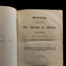 Libros antiguos: FRAY GERUNDIO DE CAMPAZAS, ALIAS ZOTES, FRANCISCO LOBÓN, ,1846, SON DOS TOMOS.. Lote 232317230