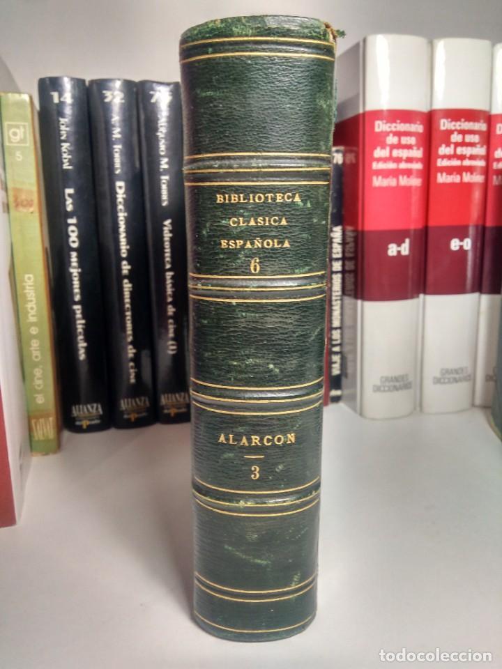 BIBLIOTECA SELECTA DE AUTORES CLÁSICOS ESPAÑOLES - ALARCÓN - COMEDIAS - III - 1867 - MEDIA PIEL (Libros antiguos (hasta 1936), raros y curiosos - Literatura - Narrativa - Clásicos)