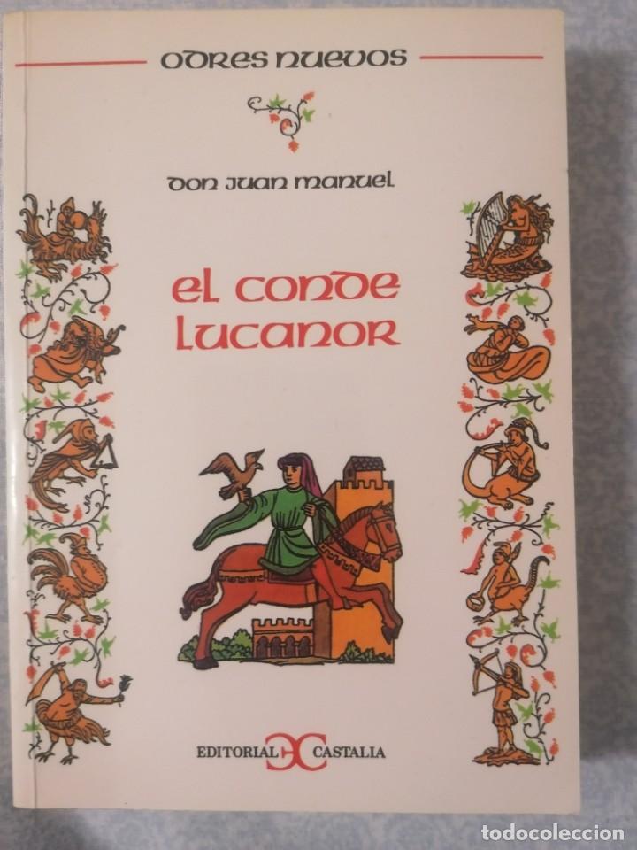 EL CONDE LUCANOR - DON JUAN MANUEL - (Libros antiguos (hasta 1936), raros y curiosos - Literatura - Narrativa - Clásicos)