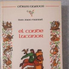 Libros antiguos: EL CONDE LUCANOR - DON JUAN MANUEL -. Lote 233537860