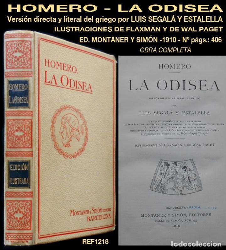 PCBROS - LA ODISEA - HOMERO - ED. MONTANER Y SIMÓN EDITORES - 1910 - TRAD. LUIS SAGALÁ Y ESTALELLA (Libros antiguos (hasta 1936), raros y curiosos - Literatura - Narrativa - Clásicos)
