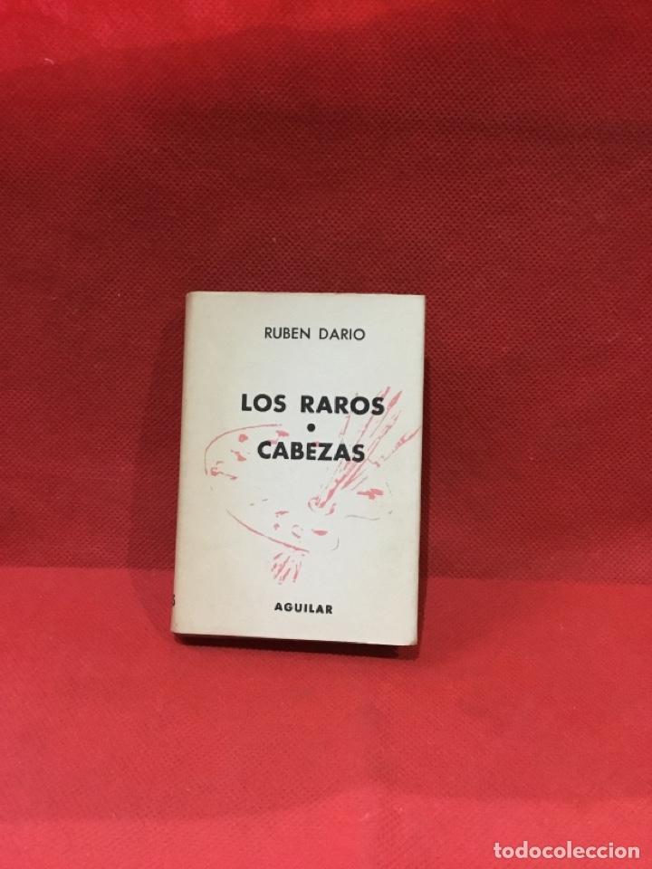 LOS RAROS,CABEZAS,RUBEN DARIO,CRISOL Nº 145,1958,AGUILAR ED,CRISOL (Libros antiguos (hasta 1936), raros y curiosos - Literatura - Narrativa - Clásicos)