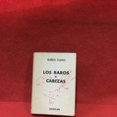 Livres anciens: LOS RAROS,CABEZAS,RUBEN DARIO,CRISOL Nº 145,1958,AGUILAR ED,CRISOL. Lote 233809445