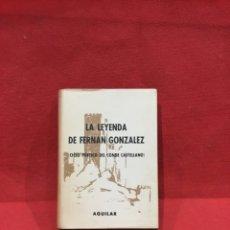 Livres anciens: LA LEYENDA DE FERNÁN GONZÁLEZ - CICLO POÉTICO DEL CONDE CASTELLANO - AGUILAR - CRISOL. Lote 233843830