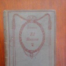 Libros antiguos: EL BUSCÓN DE QUEVEDO, 1917. Lote 234575255