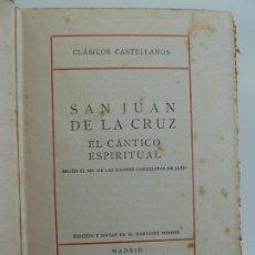 Livros antigos: CLÁSICOS CASTELLANOS. SAN JUAN DE LA CRUZ . EDICIONES LA LECTURA 1924. Lote 234626820