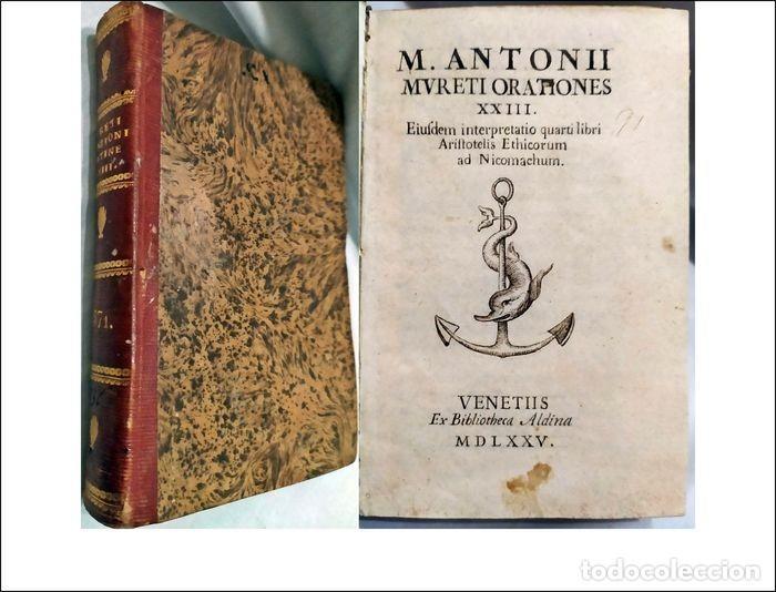 AÑO 1575: ORATIONES EIUSDEM INTERPRETATIO ETHICORUM ARISTOTELIS LIBRO DEL SIGLO XVI. (Libros antiguos (hasta 1936), raros y curiosos - Literatura - Narrativa - Clásicos)