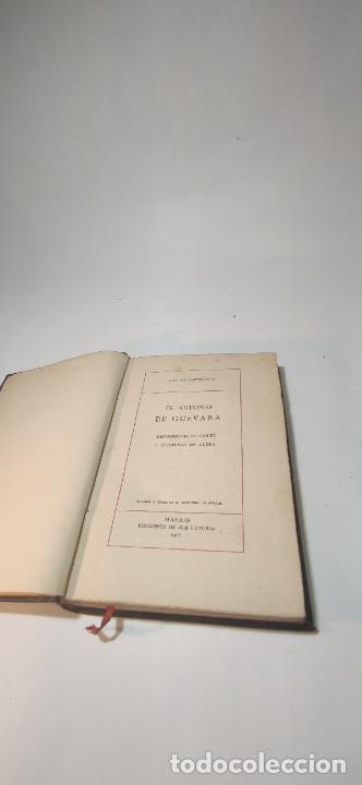 Libros antiguos: Fr. Antonio de Guevara. Menosprecio de corte.Clásicos Castellanos.Nº28.1914.Edic. La lectura.Madrid. - Foto 2 - 234928975