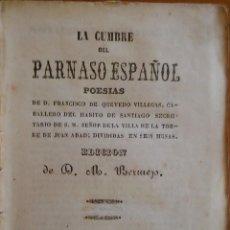 Libros antiguos: LA CUMBRE DEL PARNASO ESPAÑOL. POESÍAS DE QUEVEDO. BARCELONA, 1846.. Lote 235192155