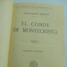 Libros antiguos: EL CONDE DE MONTECRISTO. TOMO I. EDITORIAL RAMÓN SOPENA, BARCELONA, AÑO 1932. Lote 235627180
