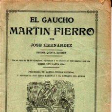 Libros antiguos: JOSÉ HERNÁNDEZ : EL GAUCHO MARTÍN FIERRO (1894). Lote 236290995