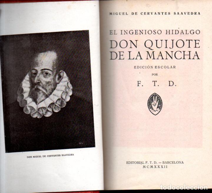 CERVANTES : EL QUIJOTE EDICIÓN ESCOLAR (F. T. D., 1932) ILUSTRADO CON VIÑETAS Y CON LÁMINAS DE DORÉ (Libros antiguos (hasta 1936), raros y curiosos - Literatura - Narrativa - Clásicos)