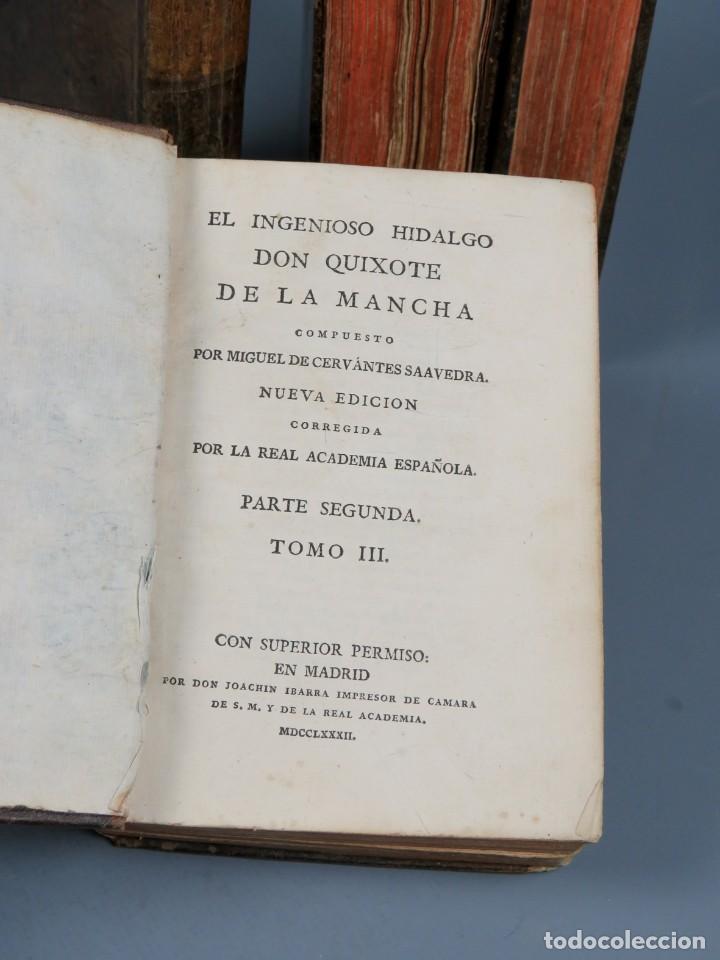 Libros antiguos: EL INGENIOSO HIDALGO DON QUIXOTE DE LA MANCHA-M. DE CERVANTES SAAVEDRA-4TOMOS-MADRID 1782 - Foto 18 - 236511435