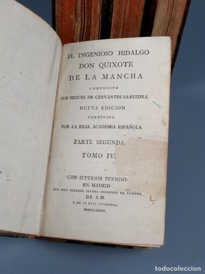Libros antiguos: EL INGENIOSO HIDALGO DON QUIXOTE DE LA MANCHA-M. DE CERVANTES SAAVEDRA-4TOMOS-MADRID 1782 - Foto 22 - 236511435