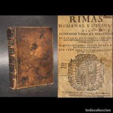 Libros antiguos: 1634 - RIMAS HUMANAS Y DIVINAS - PRIMERA EDICION - LOPE DE VEGA CARPIO. Lote 237657260