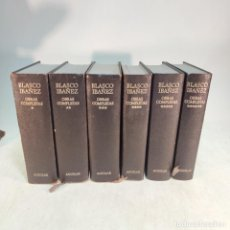 Libros antiguos: OBRAS COMPLETAS. BLASCO IBÁÑEZ. OBRAS COMPLETAS. 6 TOMOS. AGUILAR. 1976.. Lote 237828470