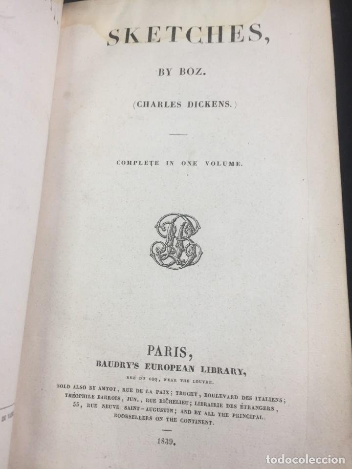 """SKETCHES BY """" BOZ"""" CHARLES DICKENS. 1839. BAUDRY'S EUROPEAN LIBRARY. EN INGLÉS. (Libros antiguos (hasta 1936), raros y curiosos - Literatura - Narrativa - Clásicos)"""