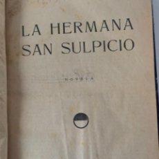 Libros antiguos: LA HERMANA SAN SULPICIO, DE ARMANDO PALACIO VALDÉS (BOL, 1). Lote 239662740