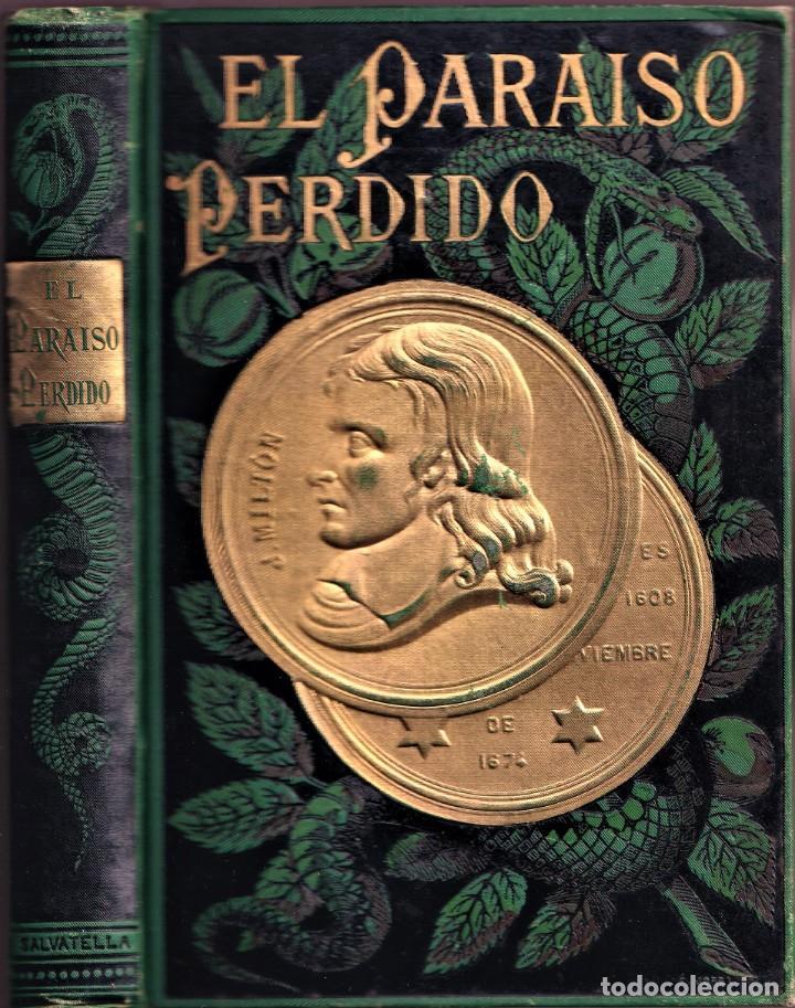 EL PARAÍSO PERDIDO - JOHN MILTON - ILUSTRADO POR GUSTAVO DORÉ - 1883 (Libros antiguos (hasta 1936), raros y curiosos - Literatura - Narrativa - Clásicos)
