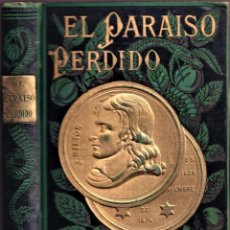 Libros antiguos: EL PARAÍSO PERDIDO - JOHN MILTON - ILUSTRADO POR GUSTAVO DORÉ - 1883. Lote 240159875