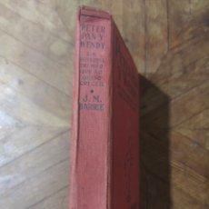 Libros antiguos: PETER PAN Y WENDY. LA HISTÓRIA DEL NIÑO QUE NO QUERÍA CRECER. Lote 241320765