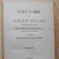 Libros antiguos: LA CASA DE LAS GRANADAS, OSCAR WILDE. PRECIOSA EDICIÓN DE 1909. IMP. GÓMEZ FUENTENEBRO., MADRID 1909. Lote 241432850