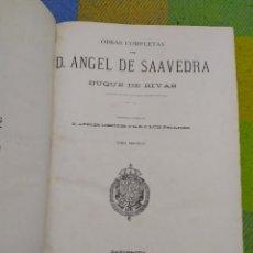 Libros antiguos: 1885. OBRAS COMPLETAS DON ÁNGEL DE SAAVEDRA, DUQUE DE RIVAS.. Lote 241683350