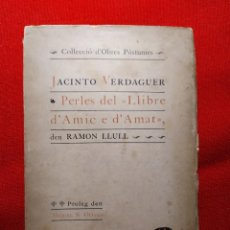 Libros antiguos: 1908. PERLES. OBRA PÓSTUMA. JACINTO VERDAGUER.. Lote 241825745