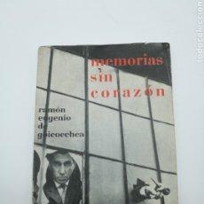 Libros antiguos: MEMORIAS SIN CORAZÓN FIRMADO Y DEDICATORIA INTERESANTE 1 EDICIÓN CON OBRA DE GUINOVART. Lote 241984365